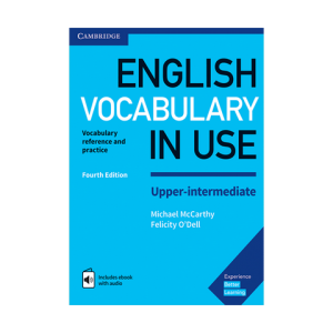 english vocabulary in use upper- intermediate fourth edition